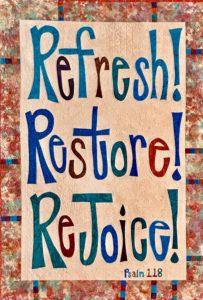 Photo of banner Refresh, Restore, Rejoice