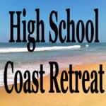 High School Youth Coast Retreat  February 16 – 18